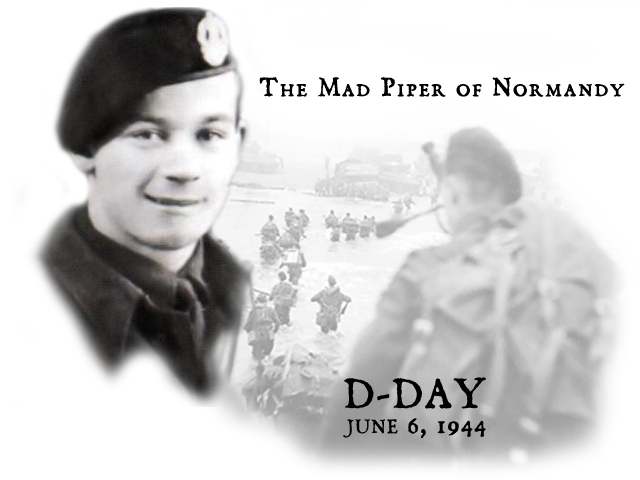 Remembering D Day Bill Millin Mad Piper Whose