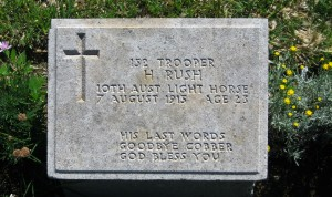 "Trooper H. Rush...one ANZAC of Gallipoli. ""Carry on Cobber"""
