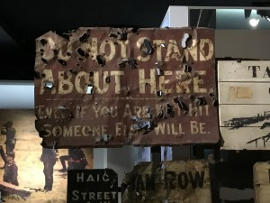 "A well fired upon Great War sign, ""Do Not Stand About Here"". (P. Ferguson image, August 2018)"