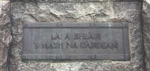 "The Gaelic inscription on the 51st Memorial, ""La a 'Blair s'math n Cairdean (Friends are good on the day of battle)."""